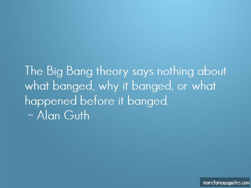 Alan Guth Quotes Pictures 2