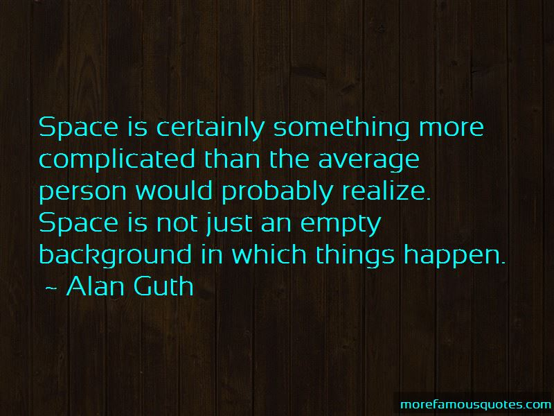 Alan Guth Quotes Pictures 3