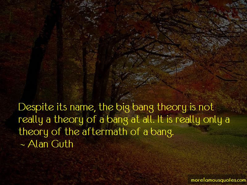 Alan Guth Quotes Pictures 4
