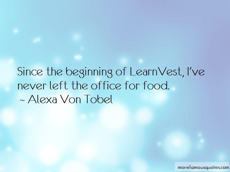 Alexa Von Tobel Quotes
