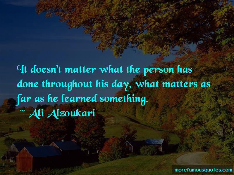 Ali Alzoukari Quotes