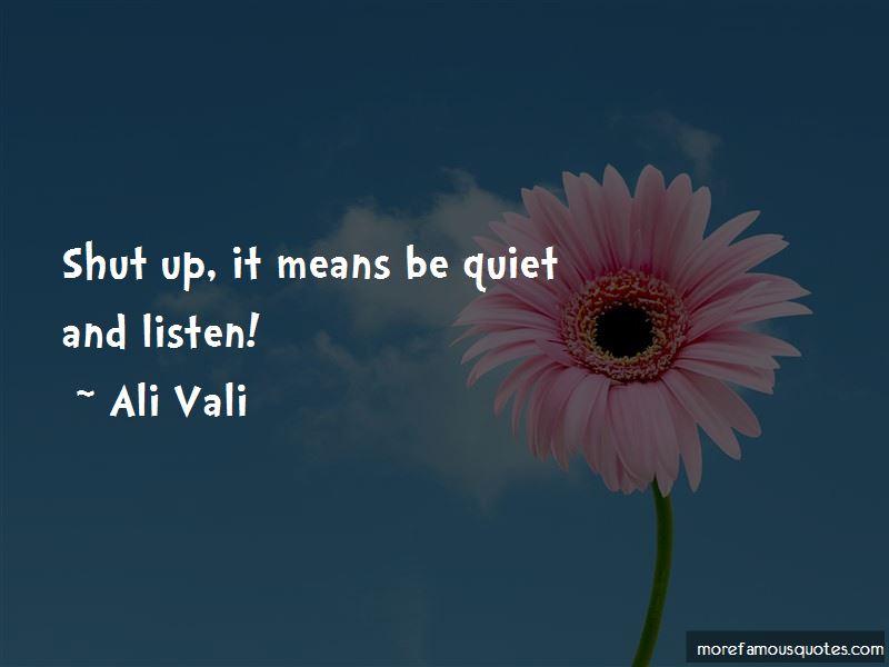 Ali Vali Quotes