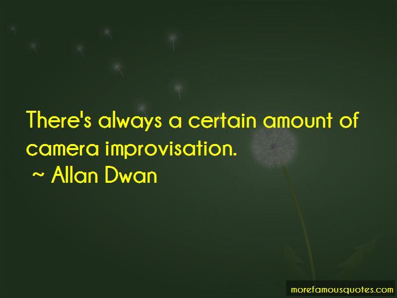 Allan Dwan Quotes