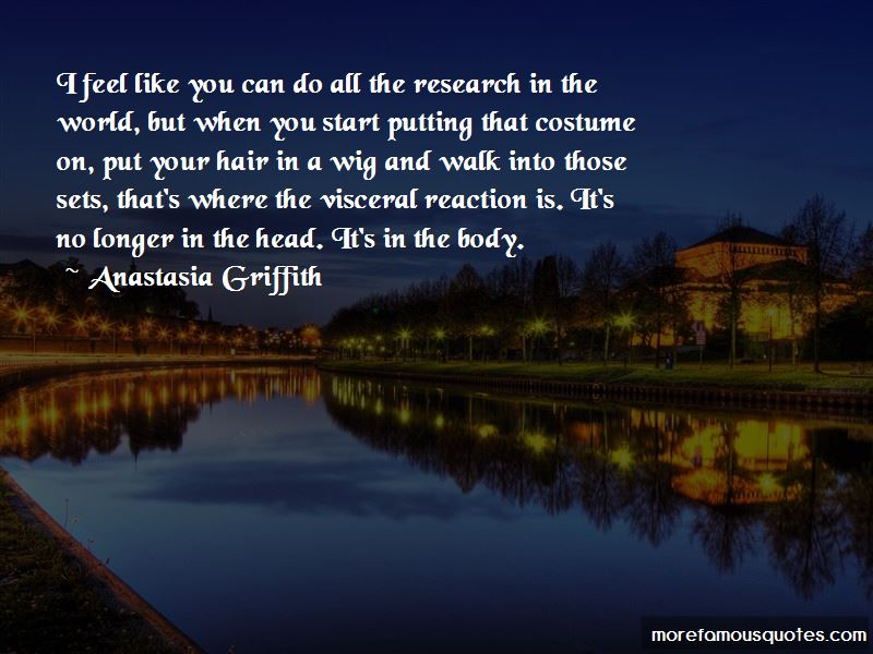 Anastasia Griffith Quotes Pictures 4