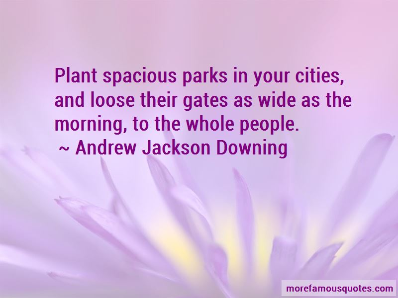 Andrew Jackson Downing Quotes Pictures 3