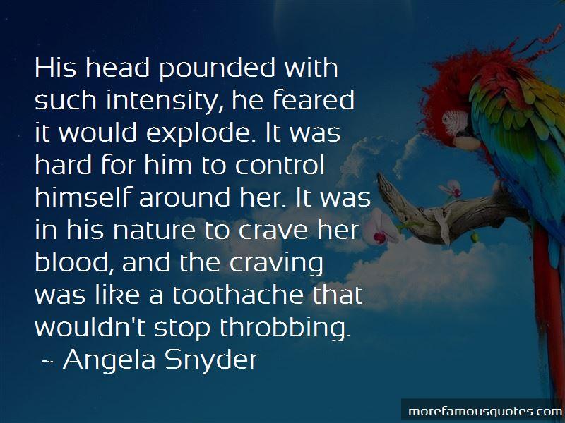 Angela Snyder Quotes