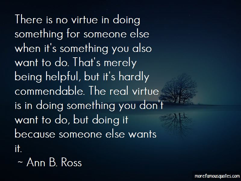 Ann B. Ross Quotes Pictures 4