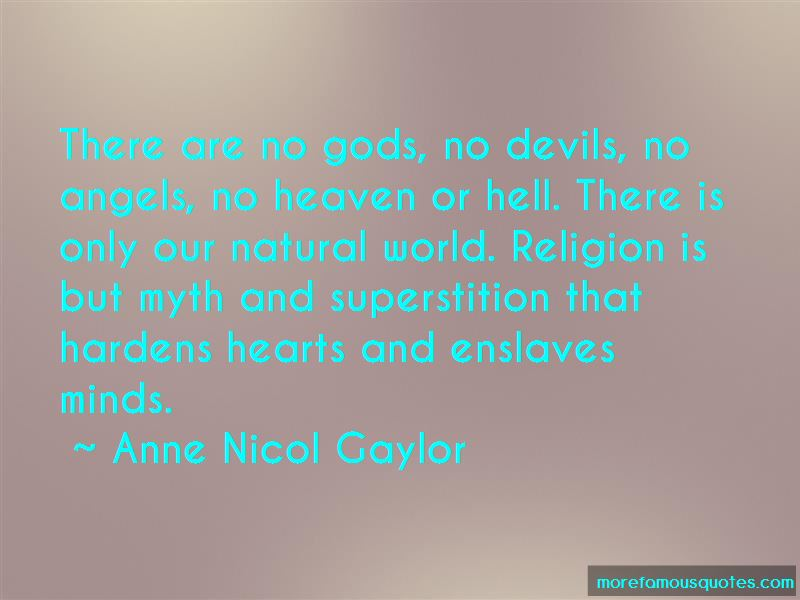Anne Nicol Gaylor Quotes