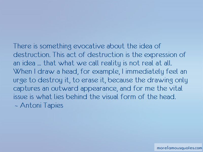 Antoni Tapies Quotes