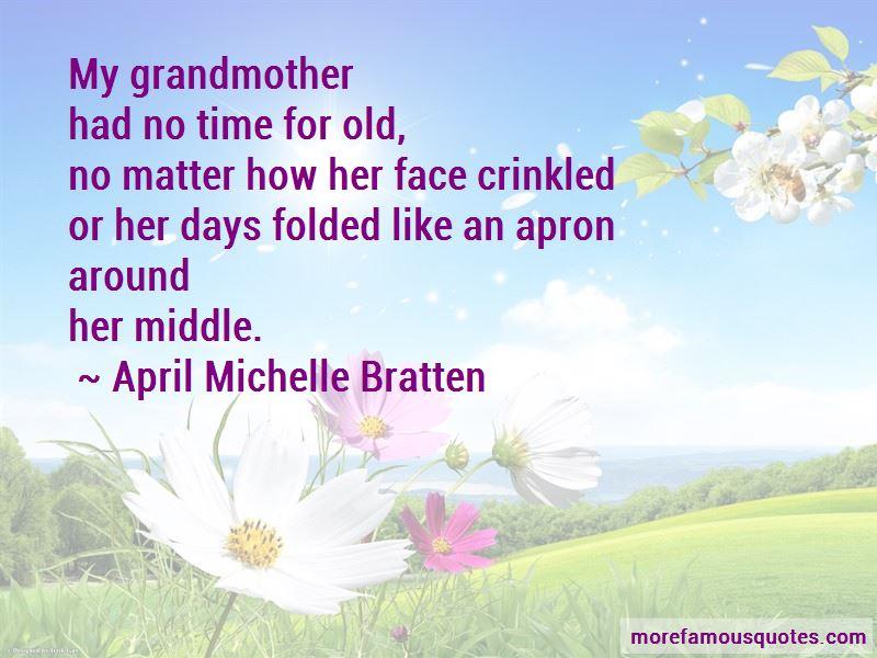 April Michelle Bratten Quotes