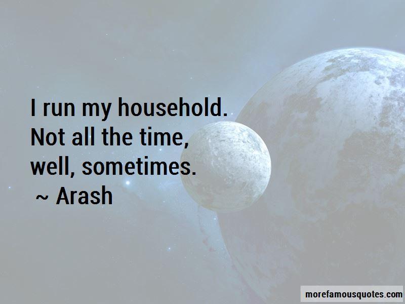 Arash Quotes Pictures 3