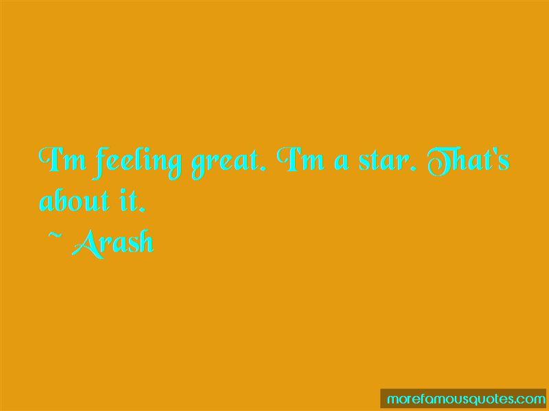 Arash Quotes Pictures 4