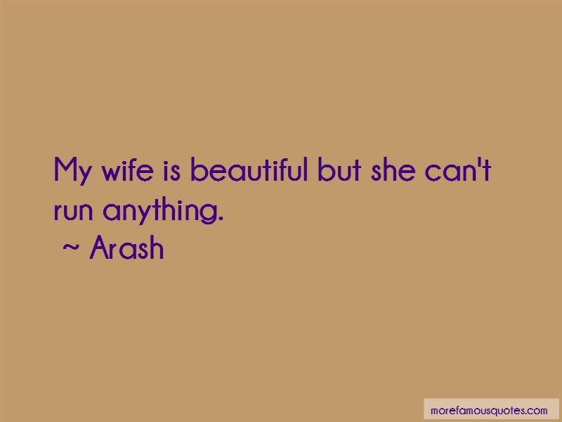 Arash Quotes