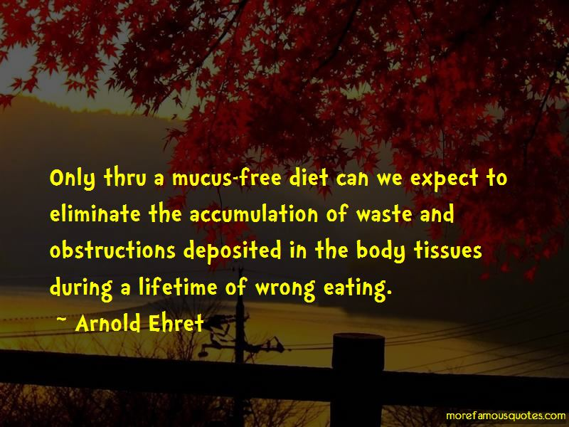 Arnold Ehret Quotes