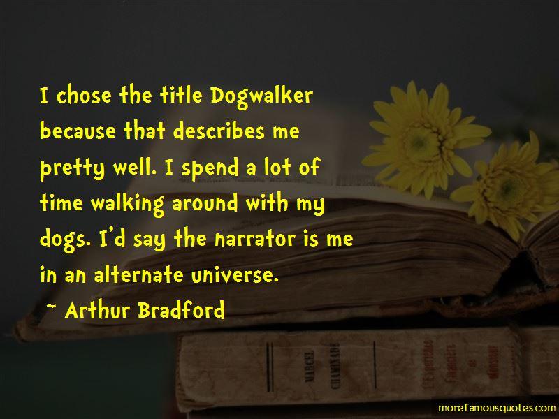 Arthur Bradford Quotes Pictures 2