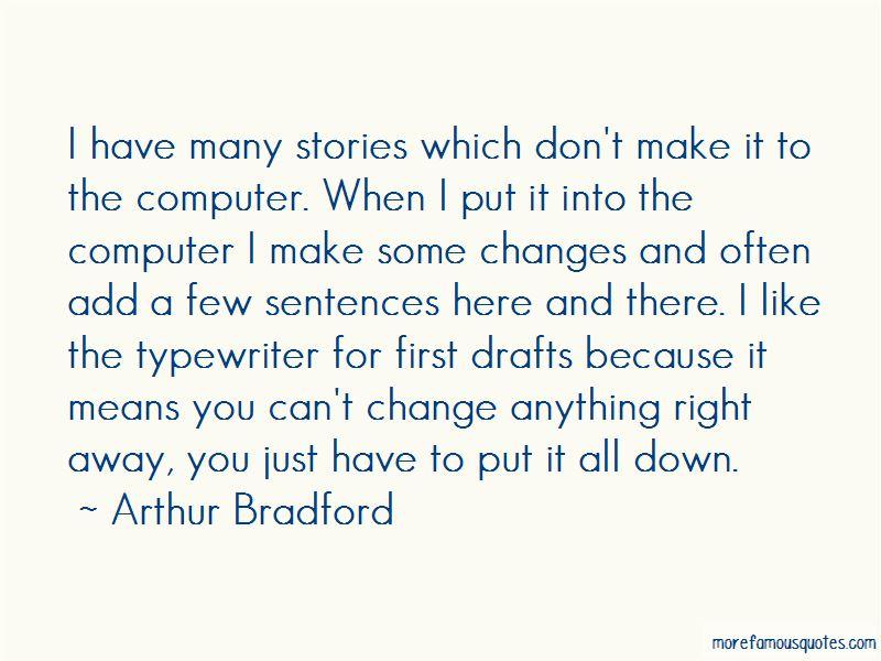 Arthur Bradford Quotes Pictures 3