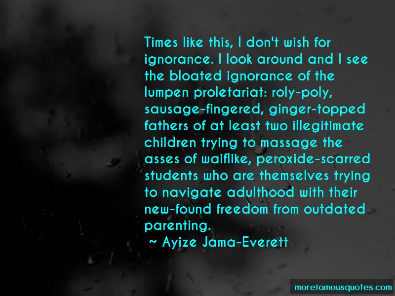 Ayize Jama-Everett Quotes Pictures 2