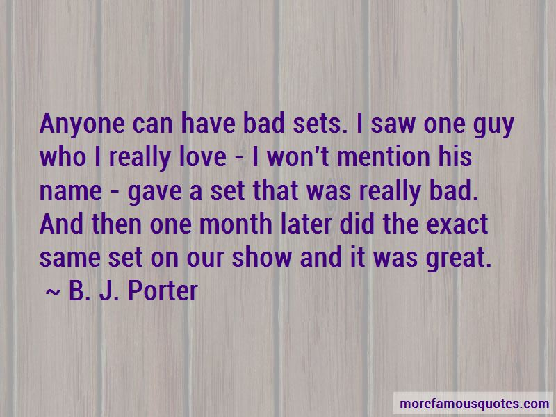 B. J. Porter Quotes Pictures 2