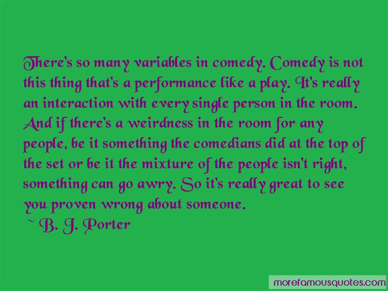B. J. Porter Quotes Pictures 3