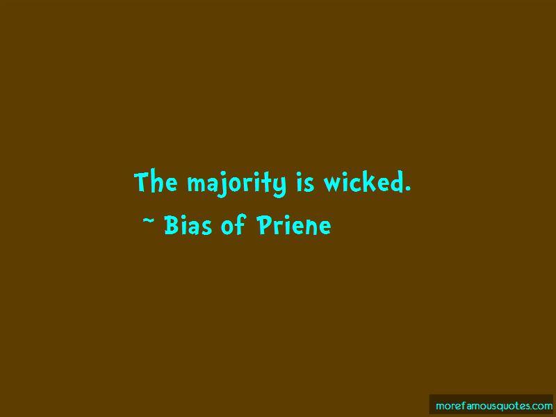 Bias Of Priene Quotes Pictures 2
