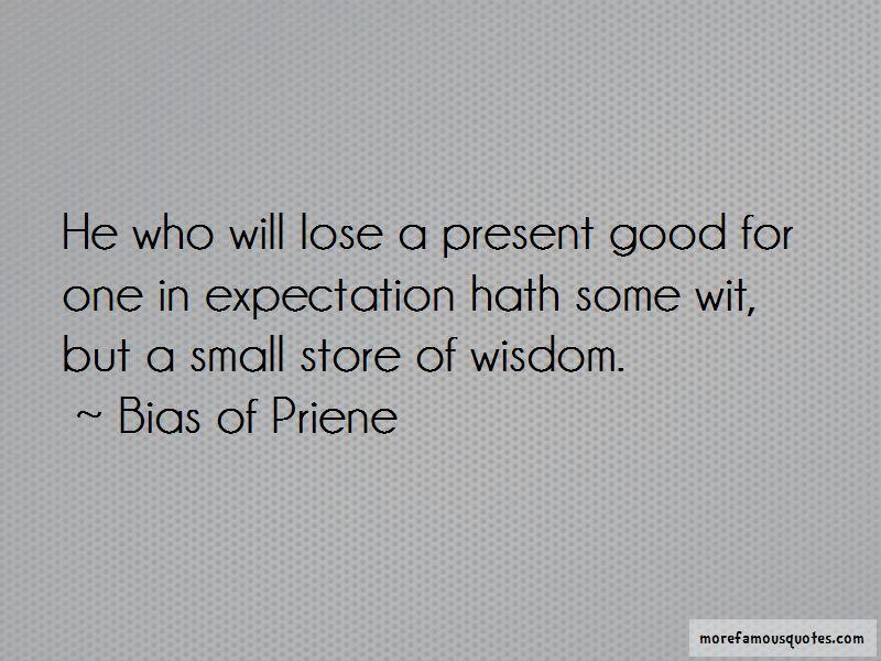 Bias Of Priene Quotes Pictures 4
