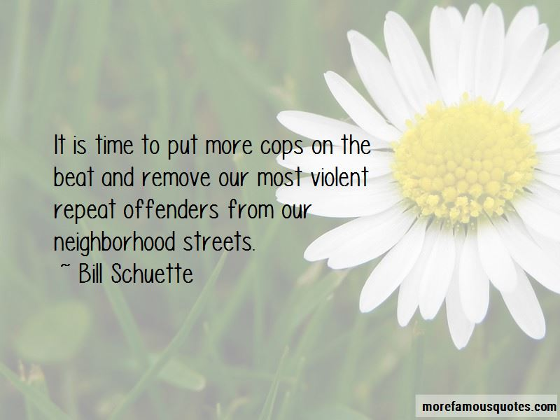 Bill Schuette Quotes Pictures 2