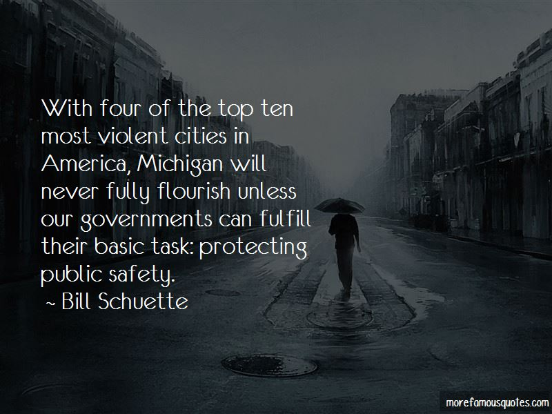 Bill Schuette Quotes