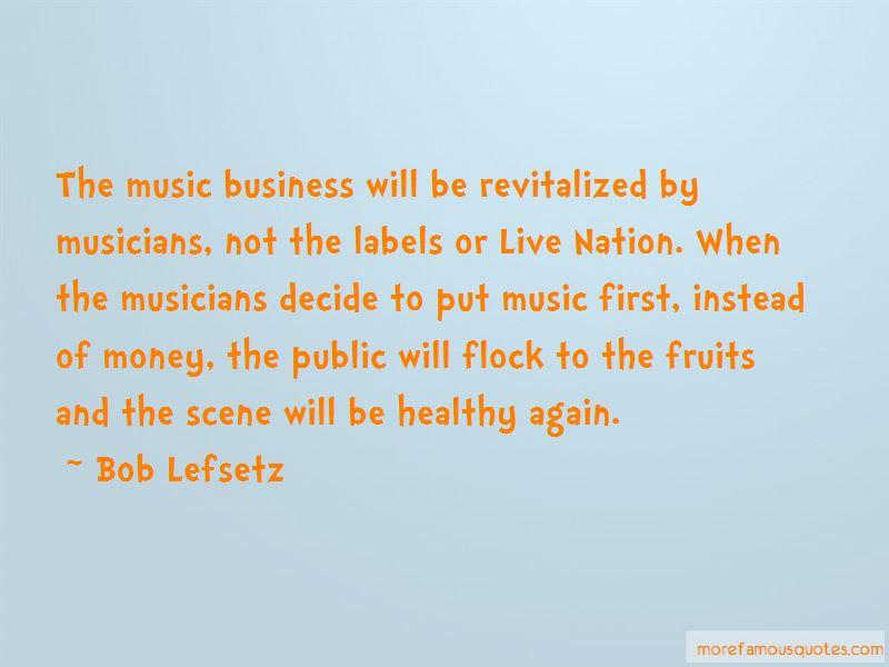 Bob Lefsetz Quotes