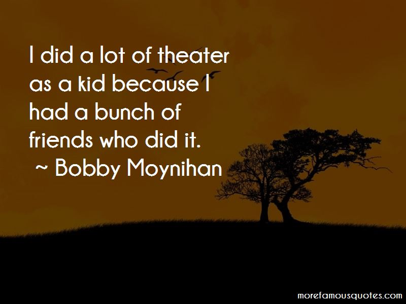 Bobby Moynihan Quotes Pictures 2