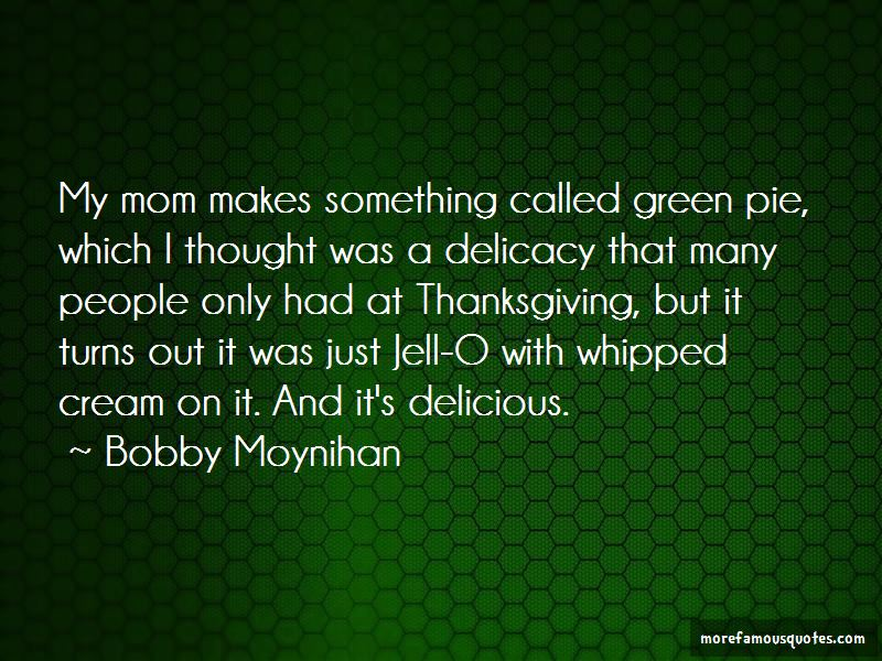 Bobby Moynihan Quotes Pictures 3