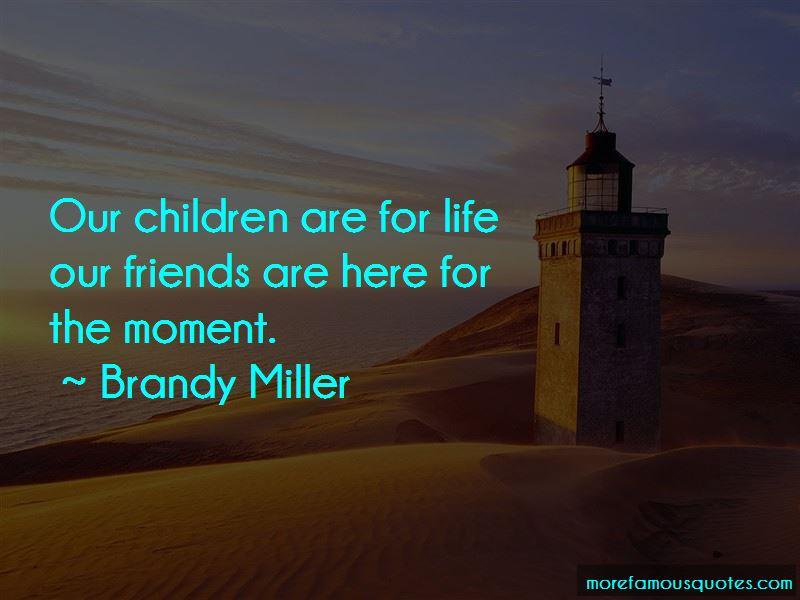 Brandy Miller Quotes