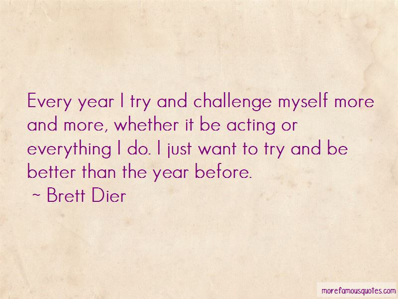 Brett Dier Quotes Pictures 4