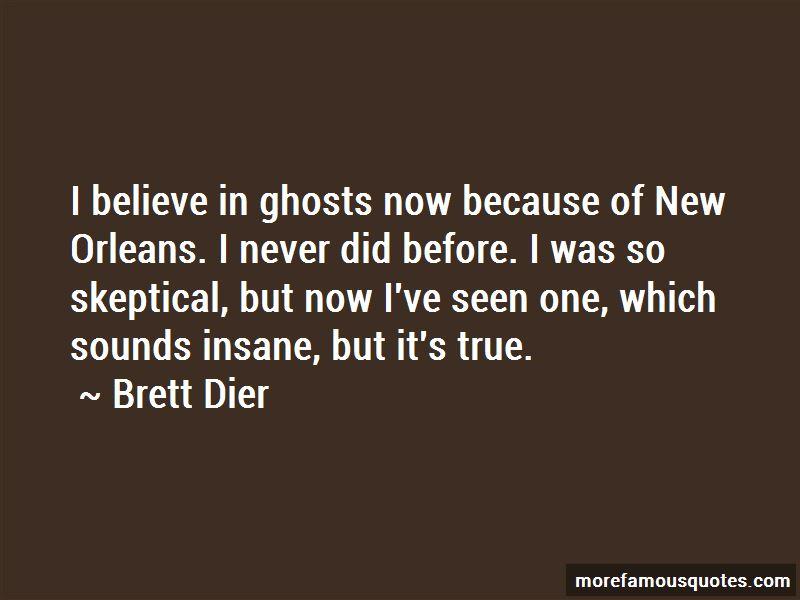 Brett Dier Quotes