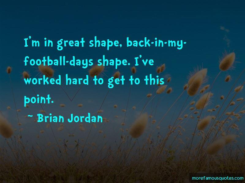 Brian Jordan Quotes Pictures 4