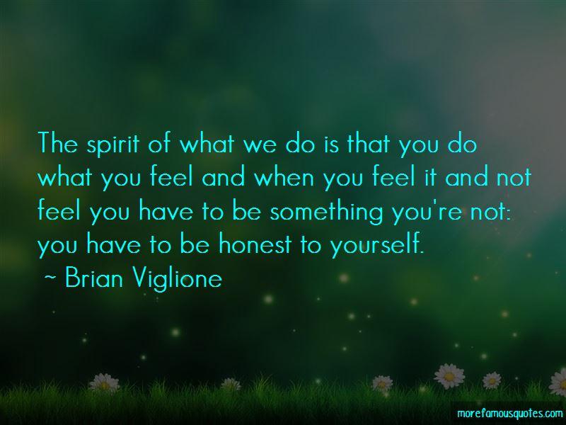 Brian Viglione Quotes Pictures 2