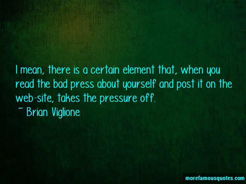 Brian Viglione Quotes