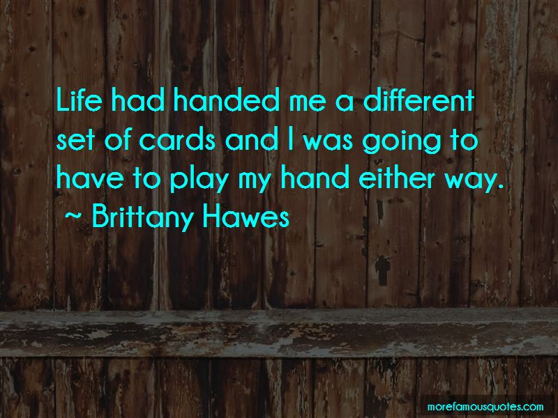 Brittany Hawes Quotes
