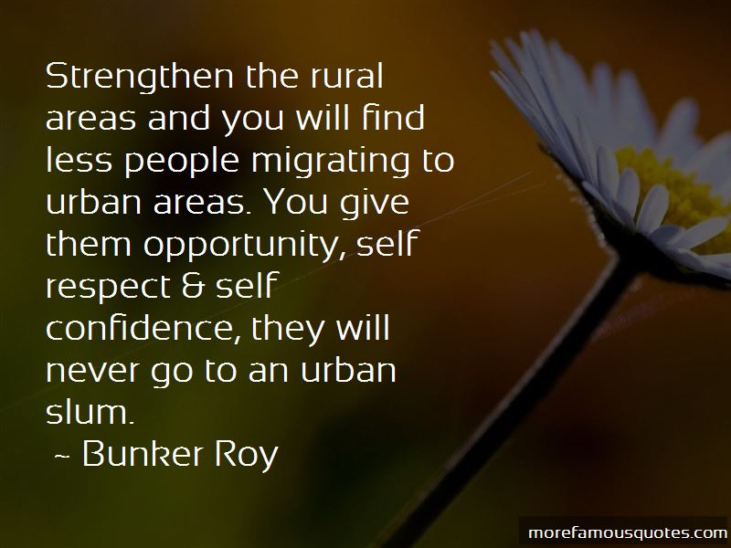 Bunker Roy Quotes