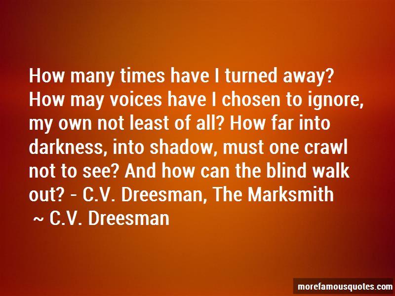 C.V. Dreesman Quotes