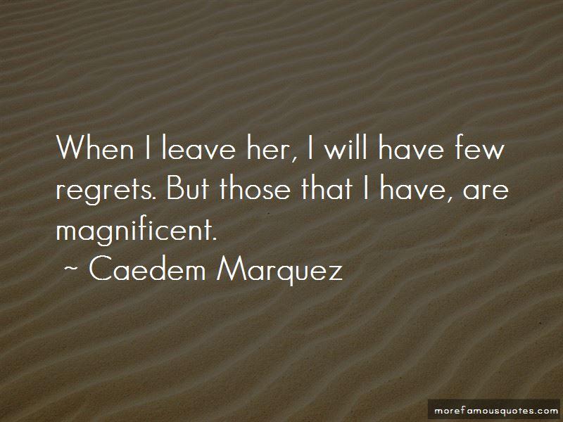 Caedem Marquez Quotes Pictures 4