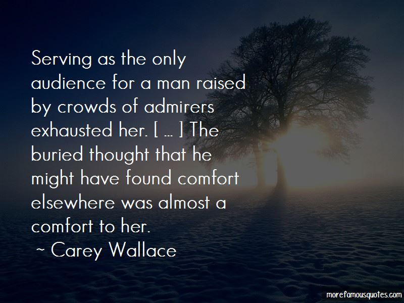 Carey Wallace Quotes Pictures 3
