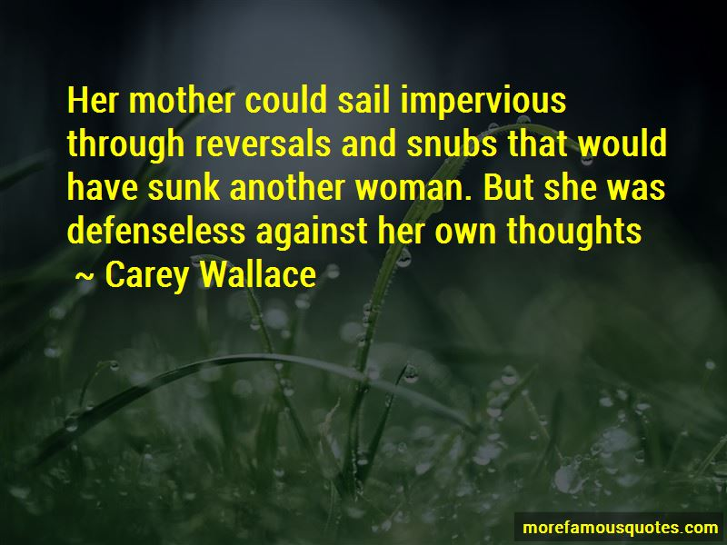 Carey Wallace Quotes Pictures 4