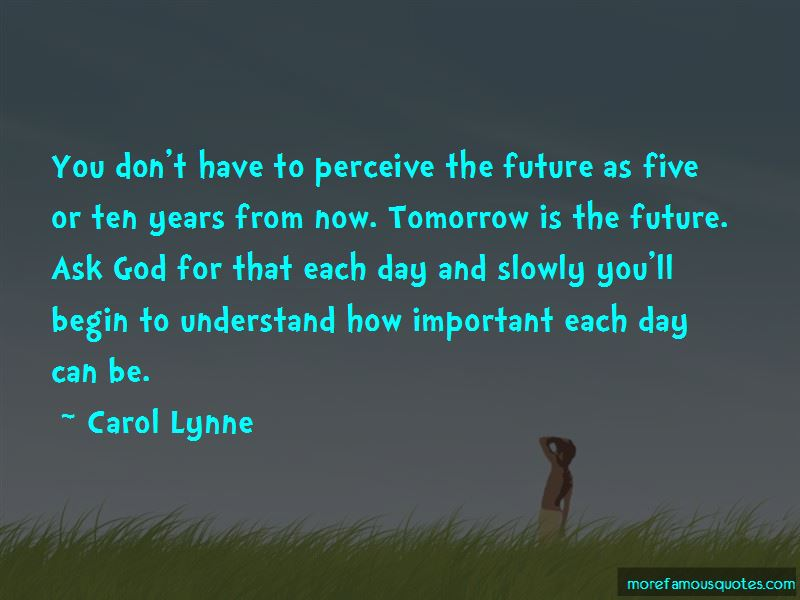 Carol Lynne Quotes Pictures 4