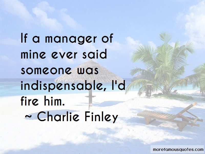 Charlie Finley Quotes Pictures 2