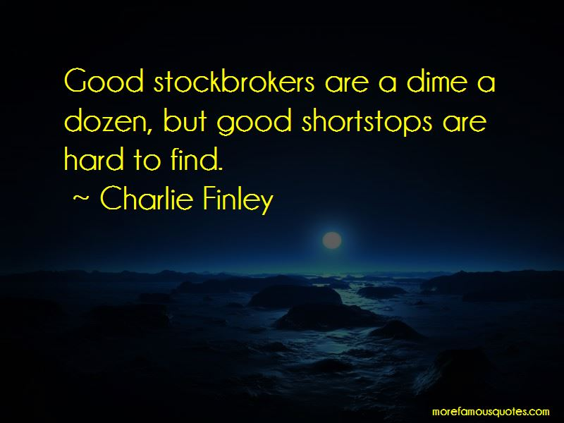 Charlie Finley Quotes Pictures 3
