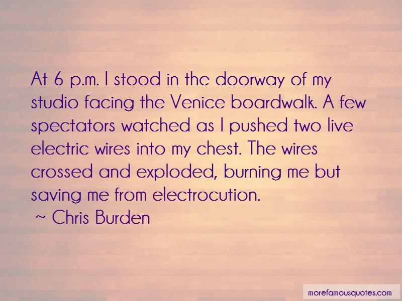 Chris Burden Quotes Pictures 3