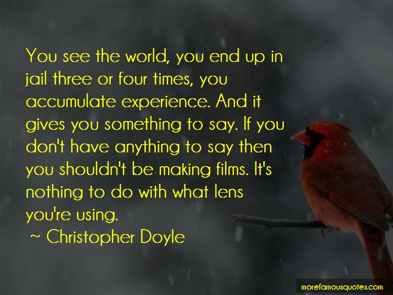 Christopher Doyle Quotes Pictures 3