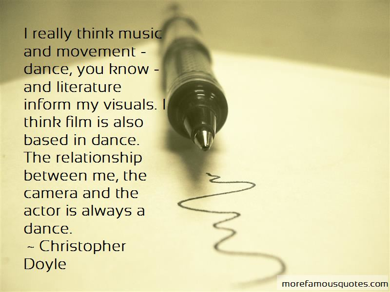 Christopher Doyle Quotes