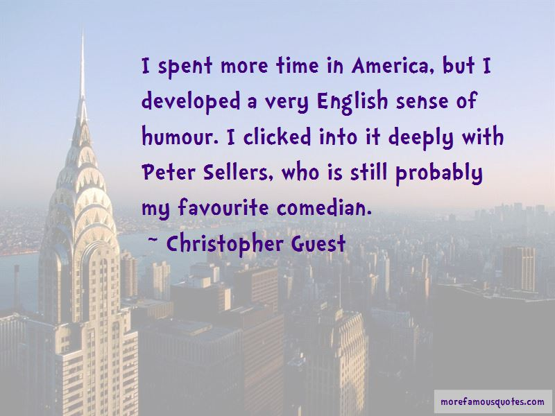 Christopher Guest Quotes Pictures 3