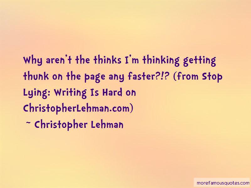 Christopher Lehman Quotes